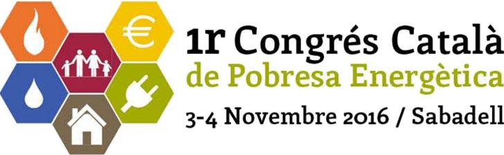 Primer Congreso Catalán de Pobreza Energética, 3 y 4 de noviembre en Feria de Sabadell.