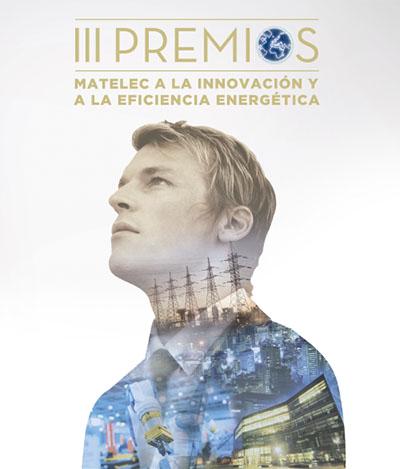 Matelec convoca los Premios a la Innovación y la Eficiencia Energética.