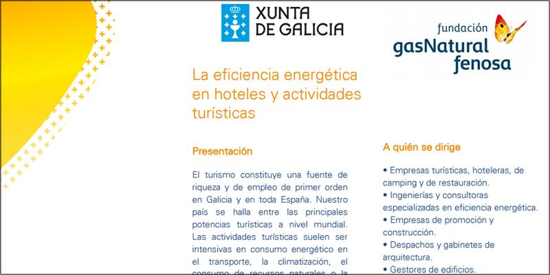 """Programa del seminario """"La eficiencia energética en hoteles y actividades turísticas"""", organizado por Gas Natural Fenosa en Santiago de Compostela."""