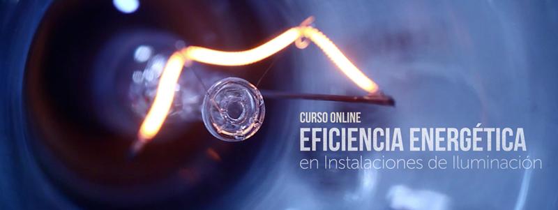 Curso on-line de eficiencia energetica en instalaciones de iluminación.