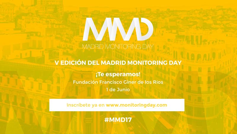 Anuncio del la V Edición del Madrid Monitoring Day. Sobre fondo amarillo, aparece el logo de MMD. Rótulos ¡Te esperamos! Fundación Francisco Giner de los Ríos. 1 de Junio. Inscríbete ya en www.monitoringday.com #MMD17