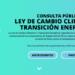Proceso de consulta pública del anteproyecto de Ley de Cambio Climático y Transición Energética