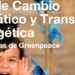 Greenpeace propone una Ley de Cambio Climático que conduzca a un sistema energético 100% Renovable