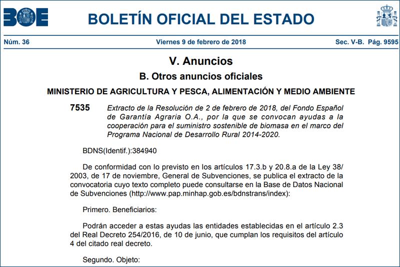 Fragmento del extracto de la resolución de 2 de febrero de 2018 del Fondo Social de Garantía Agraria O.A. por la que se convocan ayudas a la cooperación para el suministro sostenible de biomasa en el marco del Programa Nacional de Desarrollo Rural 2014-2020.