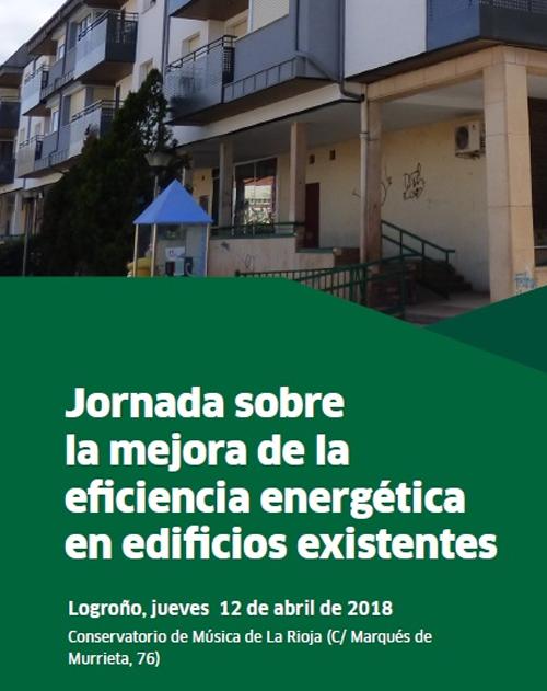 Anuncio de la jornada sobre la mejora de la eficiencia energética en edificios existentes celebrada en Logroño.