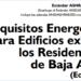 Disponible en castellano el Estándar Ashrae 90.1-2016 sobre requisitos energéticos para edificios