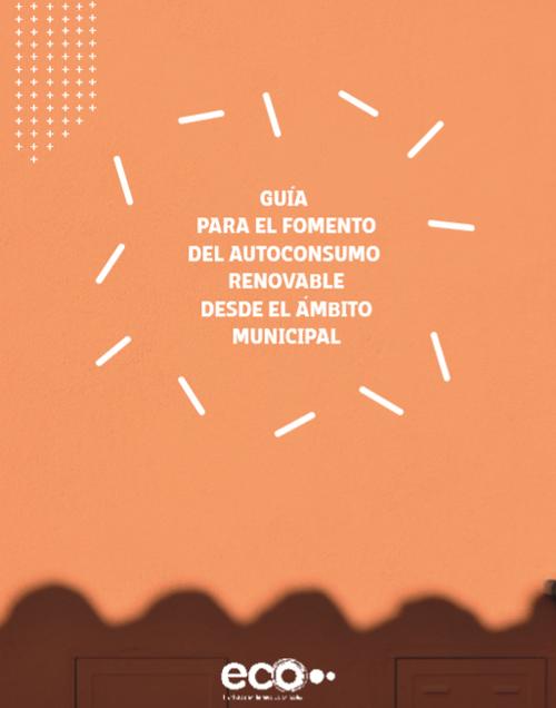 Portada de la Guía para el Fomento del Autoconsumo Renovable desde el Ámbito Municipal.