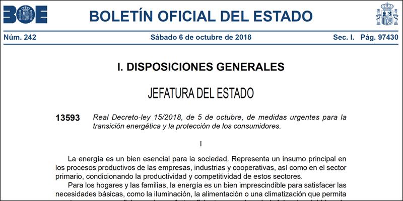 BOE Real Decreto-ley 15/2018, de 5 de octubre, de medidas urgentes para la transición energética y la protección de los consumidores