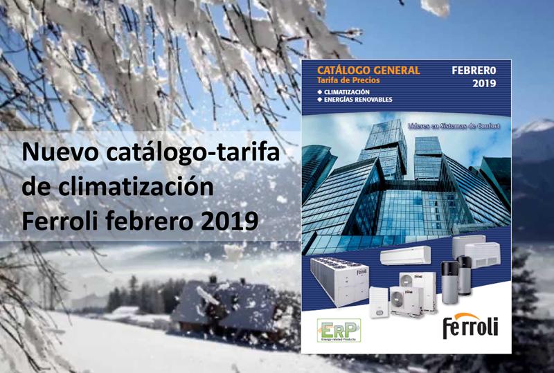 Catálogo-tarifa de climatización de Ferroli febrero 2019.