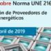 Jornada en Madrid sobre las claves de Norma UNE 216701. Clasificación de Proveedores de Servicios Energéticos
