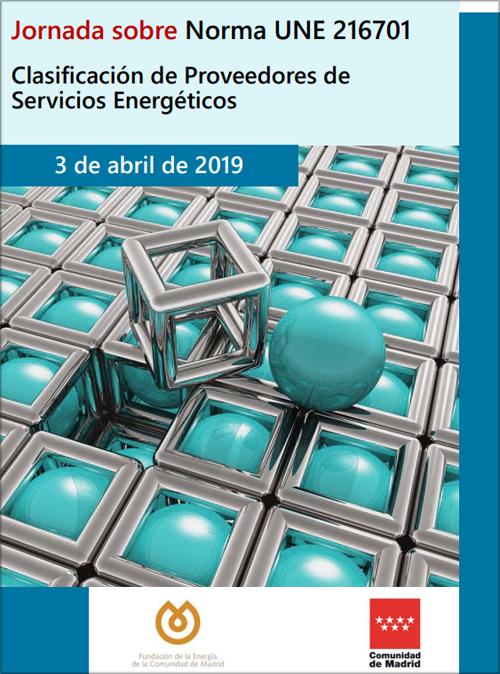 Portada del pdf con el programa de la jornada sobre norma une 216701 Clasificación de Proveedores de Servicios Energéticos.