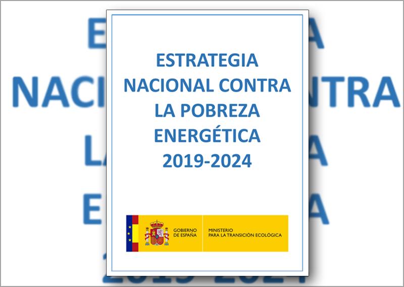 Portada del documento que contiene la Estrategia Nacional contra la Pobreza Energética 2019-2024.