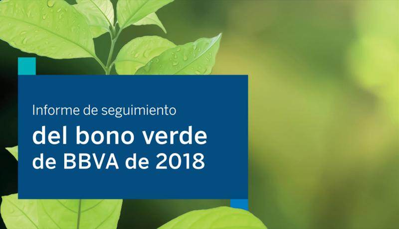 Portada del primer informe de seguimiento del bono verde que el banco BBVA emitió en mayo de 2018.