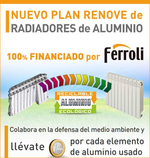 Plan Renove de Ferroli para el reciclaje de radiadores de aluminio.