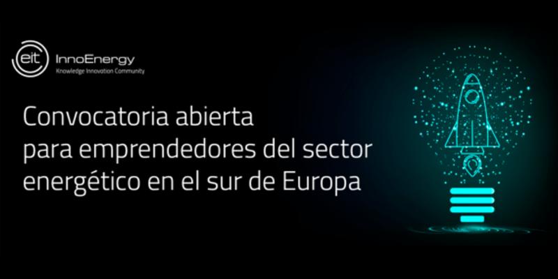 Anuncio del la convocatoria de InnoEnergy para emprendedores del sector energético en el sur de Europa.