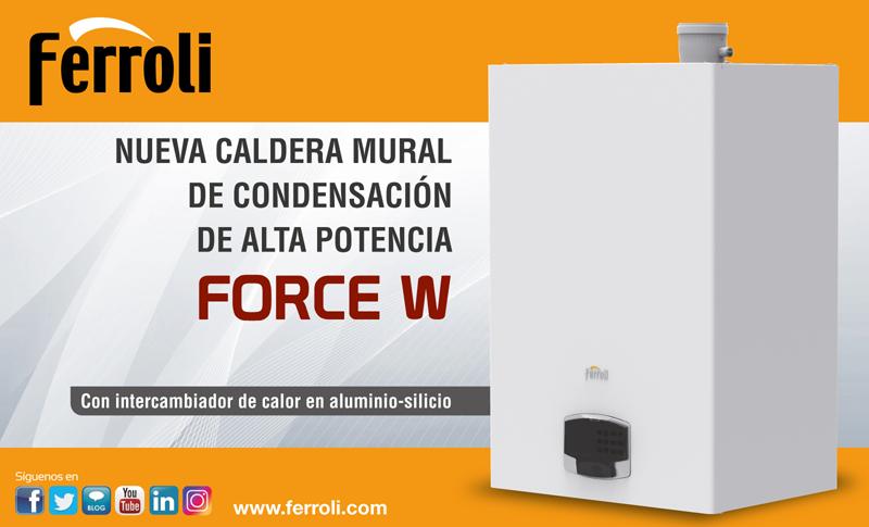 La nueva caldera mural de condensación de alta potencia Force W de Ferroli está disponible en cinco modelos desde 60 hasta 150 kW.