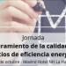 La calidad de los servicios de eficiencia energética a debate en una jornada gratuita el 10 de octubre
