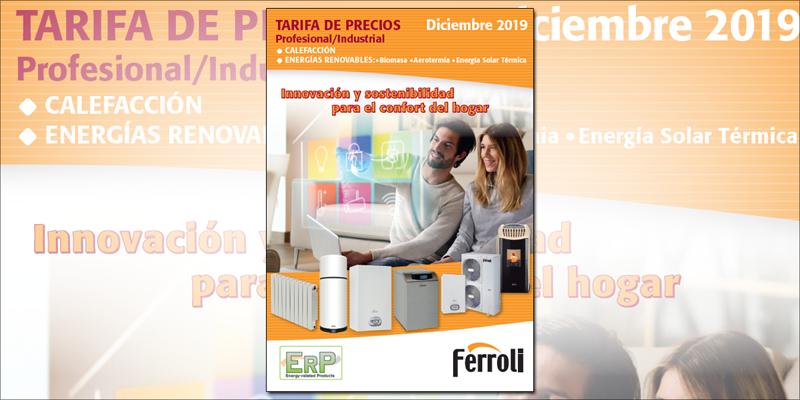 Nueva tarifa de precios profesional/industrial de Ferroli para calefacción y energías renovables.