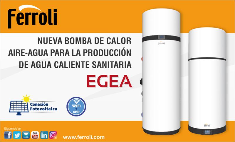 Nueva bomba de calor aire-agua para la producción de agua caliente sanitaria (ACS) Egea de Ferroli.