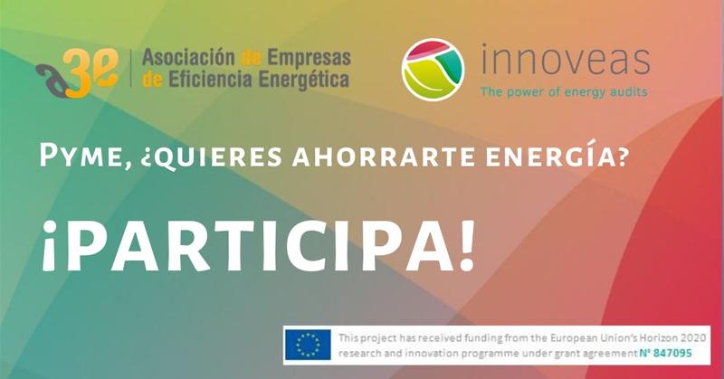 Mediante la participación en esta encuesta, A3e brinda a las pymes la oportunidad de participar en el proyecto H2020 Innoveas para mejorar la eficiencia energética.