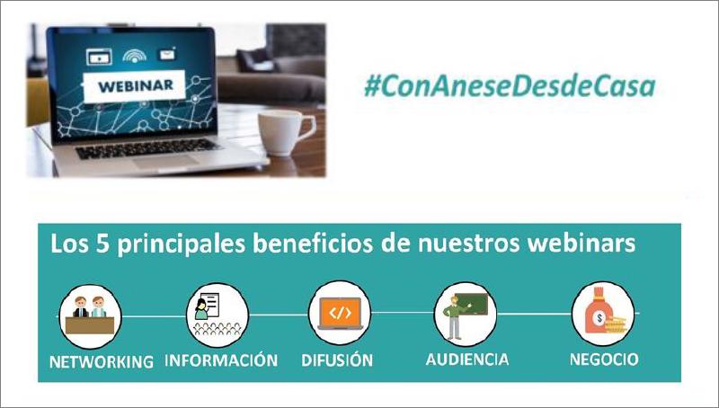 ANESE crea el espacio #ConAneseDesdeCasa, una oportunidad de fomentar sinergias entre sus socios
