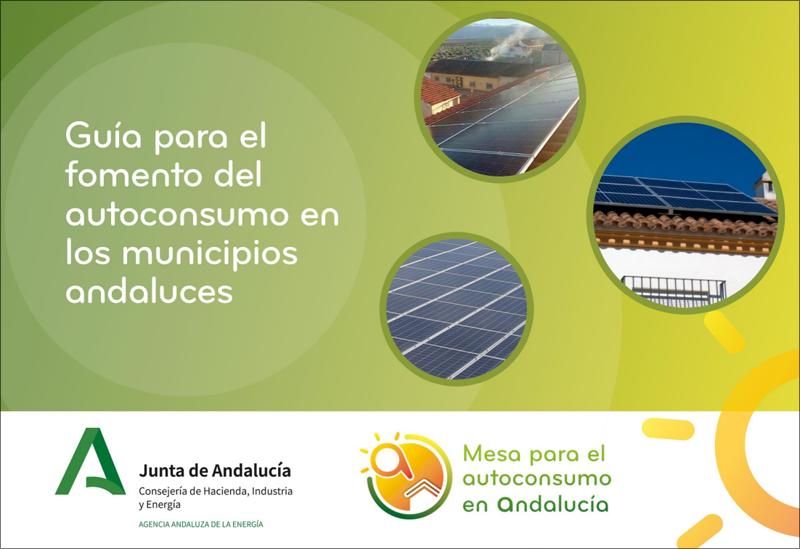 La Agencia Andaluza de la Energía elabora una guía de fomento del autoconsumo para ayuntamientos