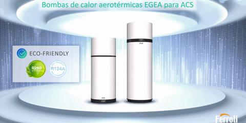 Nueva gama de bombas de calor aerotérmicas Ferroli Egea para ACS