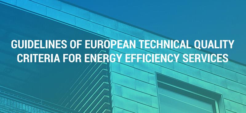 Directrices de los Criterios Técnicos Europeos de Calidad para Servicios de Eficiencia Energética