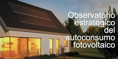 Ahorro y medio ambiente, principales razones para optar por el autoconsumo fotovoltaico
