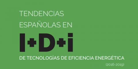 Tendencias en investigación e innovación sobre tecnologías de eficiencia energética en España