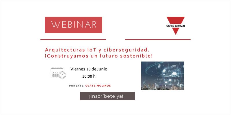 Webinar de Carlo Gavazzi sobre arquitectura Iot y ciberseguridad.